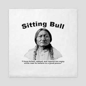 Sitting Bull: NoPeace Queen Duvet