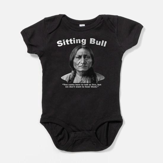 Sitting Bull: Lies Baby Bodysuit