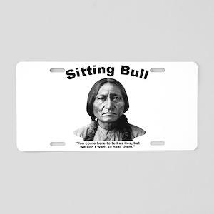 Sitting Bull: Lies Aluminum License Plate