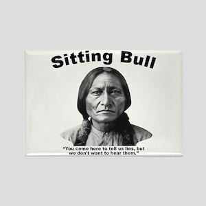 Sitting Bull: Lies Rectangle Magnet