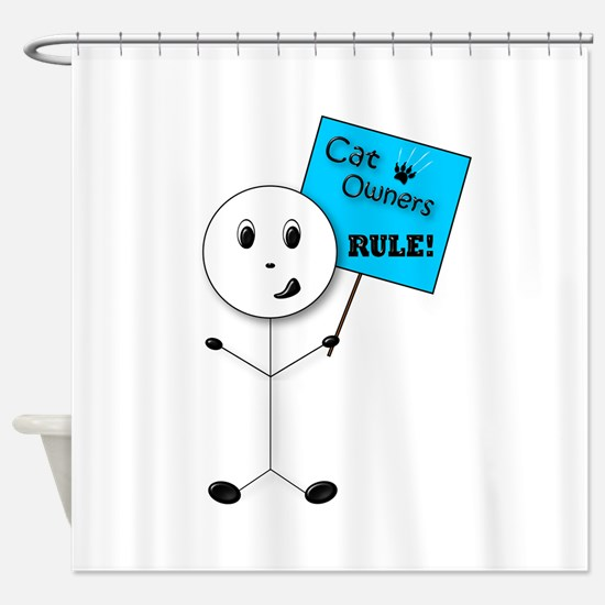 Cat Owners Rule! Shower Curtain