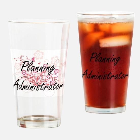Planning Administrator Artistic Job Drinking Glass