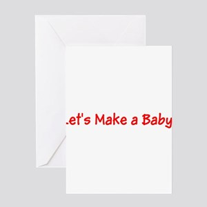 Lets Make a Baby Ariana's Fave Greeting Cards