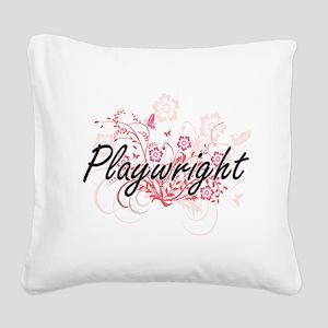 Playwright Artistic Job Desig Square Canvas Pillow