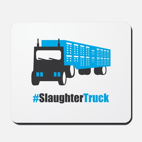 #SlaughterTruck Mousepad