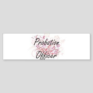 Probation Officer Artistic Job Desi Bumper Sticker