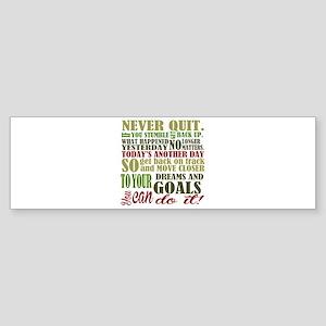 Never Quit Bumper Sticker