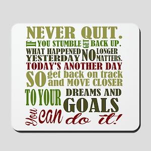 Never Quit Mousepad