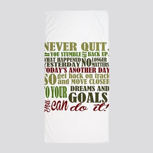 Never Quit Beach Towel