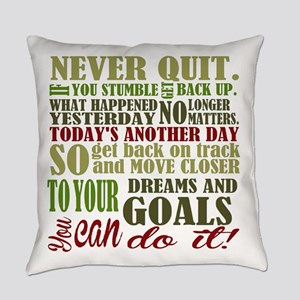 Never Quit Everyday Pillow