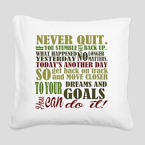 Never Quit Square Canvas Pillow