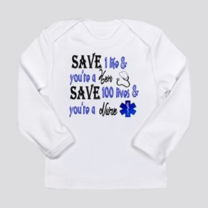 Nurse, Save Long Sleeve T-Shirt