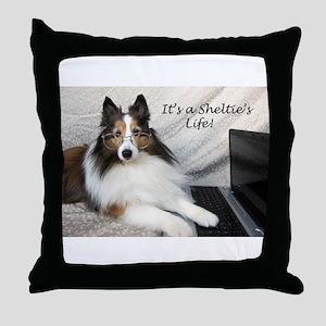 Its a Shelties Life Throw Pillow