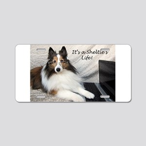 Its a Shelties Life Aluminum License Plate