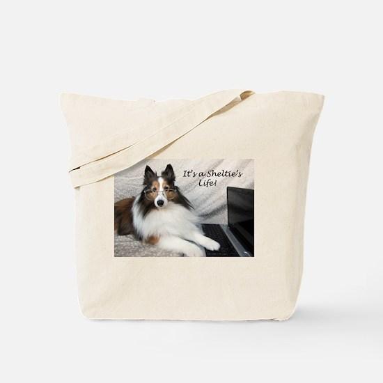 Its a Shelties Life Tote Bag