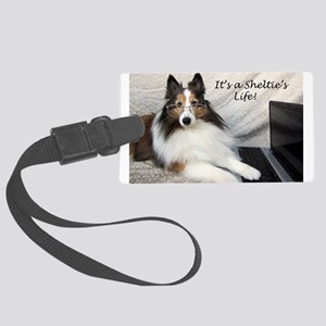 Its a Shelties Life Large Luggage Tag