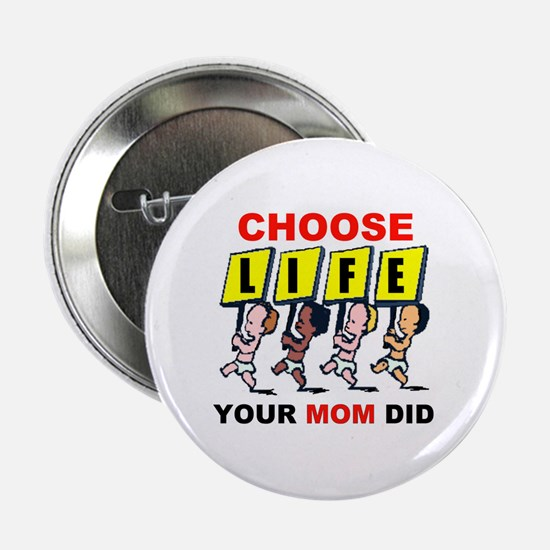 CHOOSE LIFE Button