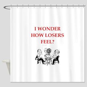 winner joke Shower Curtain