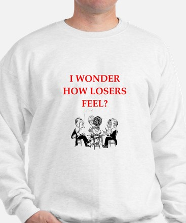 winner joke Sweatshirt