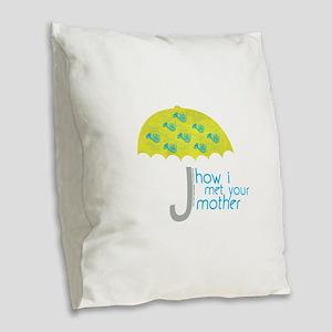 How I Met Your Mother Burlap Throw Pillow