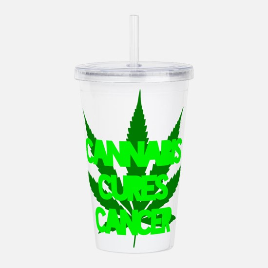 Cannabis Cures Cancer Acrylic Double-wall Tumbler