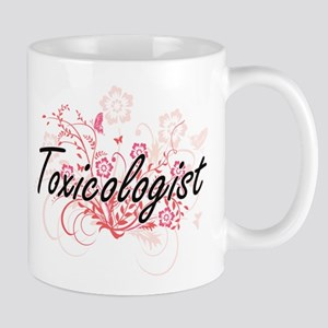 Toxicologist Artistic Job Design with Flowers Mugs
