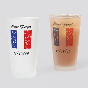 Never Forget 11/13/15 Drinking Glass