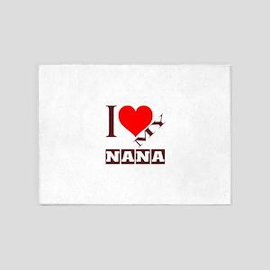 I Love My Nana 5'x7'Area Rug