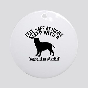 Feel Safe At Night Sleep With Neapo Round Ornament