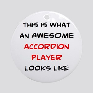 awesome accordion player Round Ornament