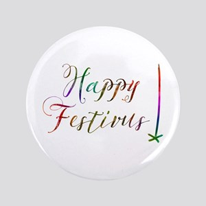 Happy FESTIVUS™ Button