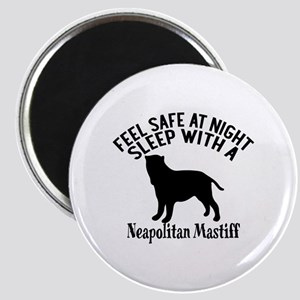 Feel Safe At Night Sleep With Neapolitan Ma Magnet