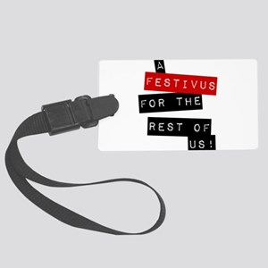 a FESTIVUS FOR THE REST OF US™ Luggage Tag