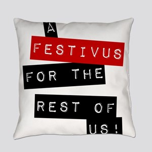 a FESTIVUS FOR THE REST OF US™ Everyday Pillow