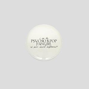 Psycho Kpop Fangirl Mini Button