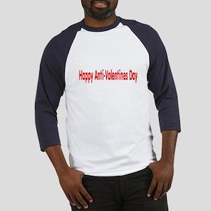 Happy Anti Valentines Day Baseball Jersey