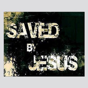 Saved by Jesus Posters