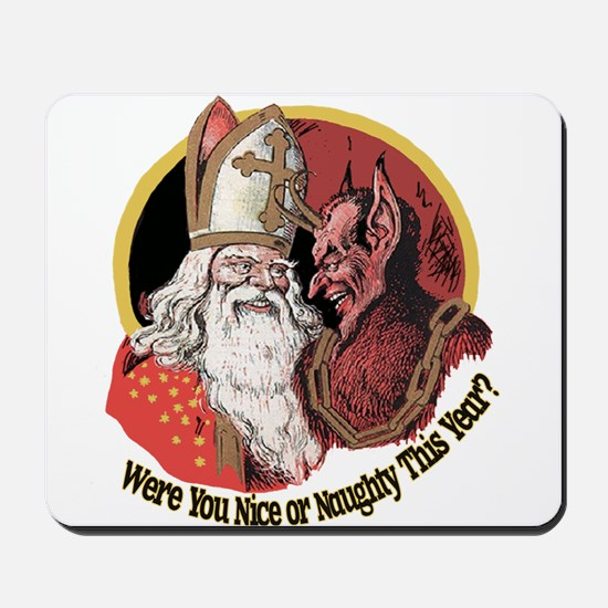 Where you naughty This Year? Mousepad
