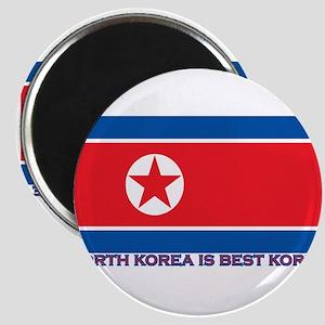 North Korea is best korea Magnets