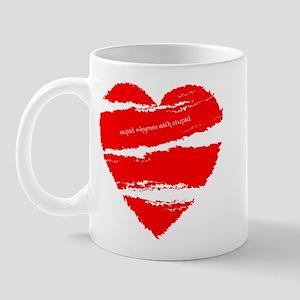 Cupid Rhymes with Stupid Mug