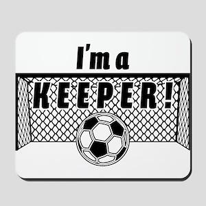 Im a Keeper soccer fancy black Mousepad