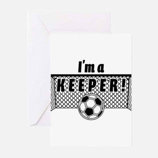 Im a Keeper soccer fancy black Greeting Cards