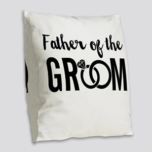 Father of the Groom Burlap Throw Pillow