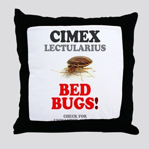 BED BUGS - UNWANTED HOTEL GUESTS! - Throw Pillow