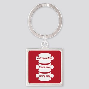 Chiropractors Touch Lives Square Keychain