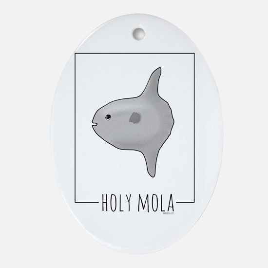 Holy Mola Oval Ornament