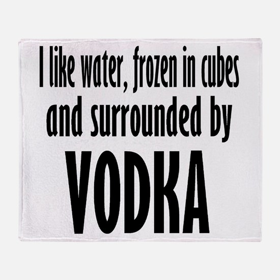 vodka humor Throw Blanket