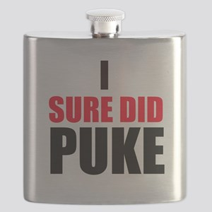 I Sure Did Puke Flask