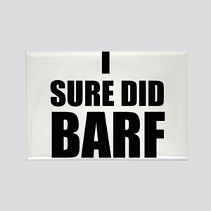 I Sure Did Barf Magnets
