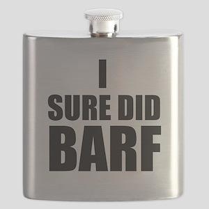 I Sure Did Barf Flask